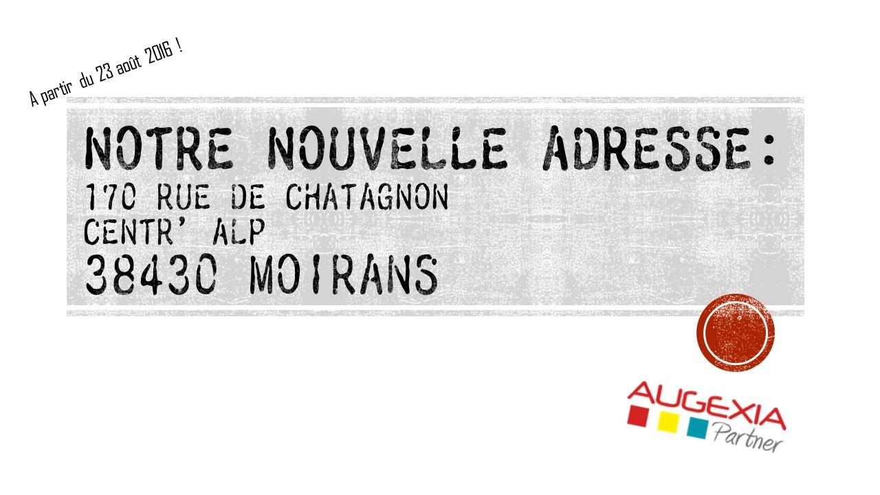 Notre nouvelle adresse sur CentrAlp à Moirans